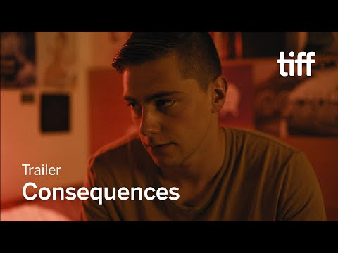 CONSEQUENCES Trailer | TIFF 2018