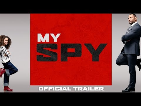 My Spy | Official Trailer | Coming Soon to Theaters