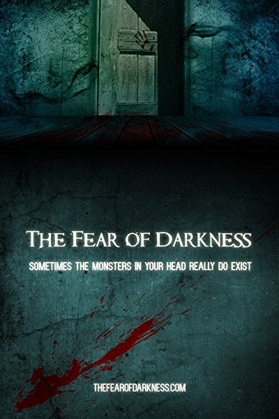 the fear of darkness The fear of darkness movie yify subtitles a brilliant young psychiatrist is forced to confront the dark creature that dwells deep within her own unconscious when she investigates the supernatural disappearance of a university student.